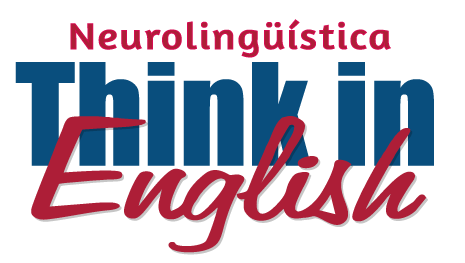 Neurolingüística Think in English